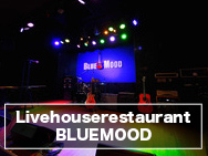 Livehouserestaurant BLUEMOOD